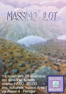 Massimo Ilot @ associazione Indaco Arte | Perugia | Umbria | Italia