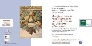 Mangiare con arte. Rappresentazioni del cibo in Umbria dal Duecento al Settecento @ Fondazione Marini Clarelli Santi - Casa museo degli Oddi Marini Clarelli | Perugia | Umbria | Italia