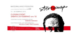 CLOSING EVENT STEREOMAPO @ Open Space for Arts | Perugia | Umbria | Italia