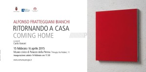 Alfonso Fratteggiani Bianchi, Ritornando a casa. Coming home @ Palazzo della Penna - Centro di Cultura Contemporanea | Perugia | Umbria | Italia
